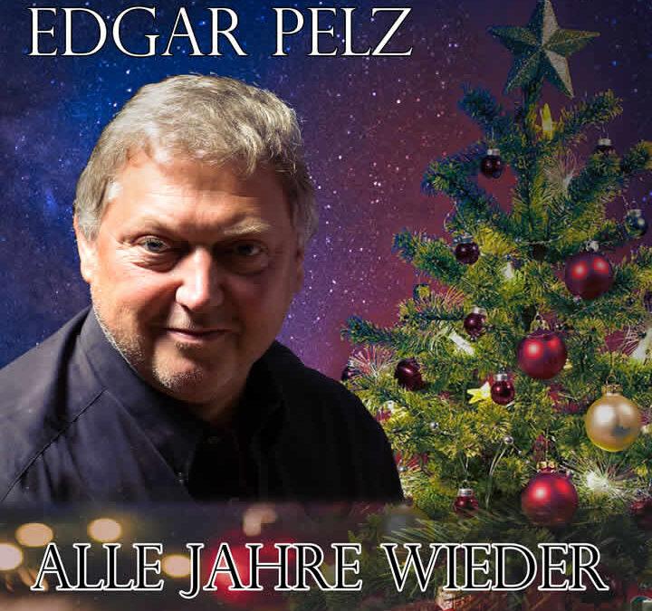 Edgar Pelz – Alle Jahre wieder