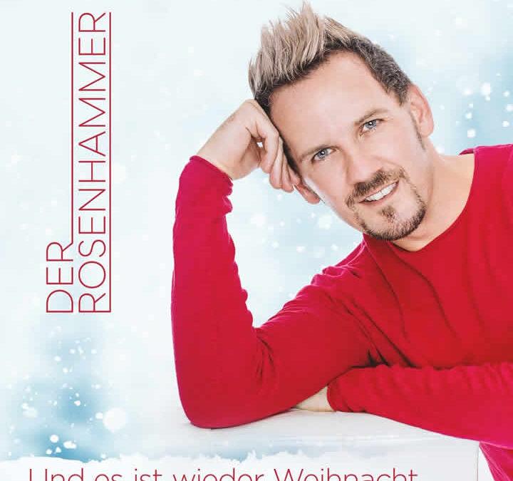 """""""Und es ist wieder Weihnacht"""" – der Rosenhammer"""